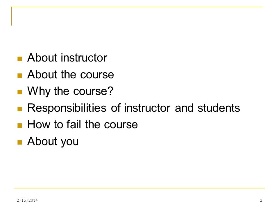 Responsibilities of instructor and students How to fail the course