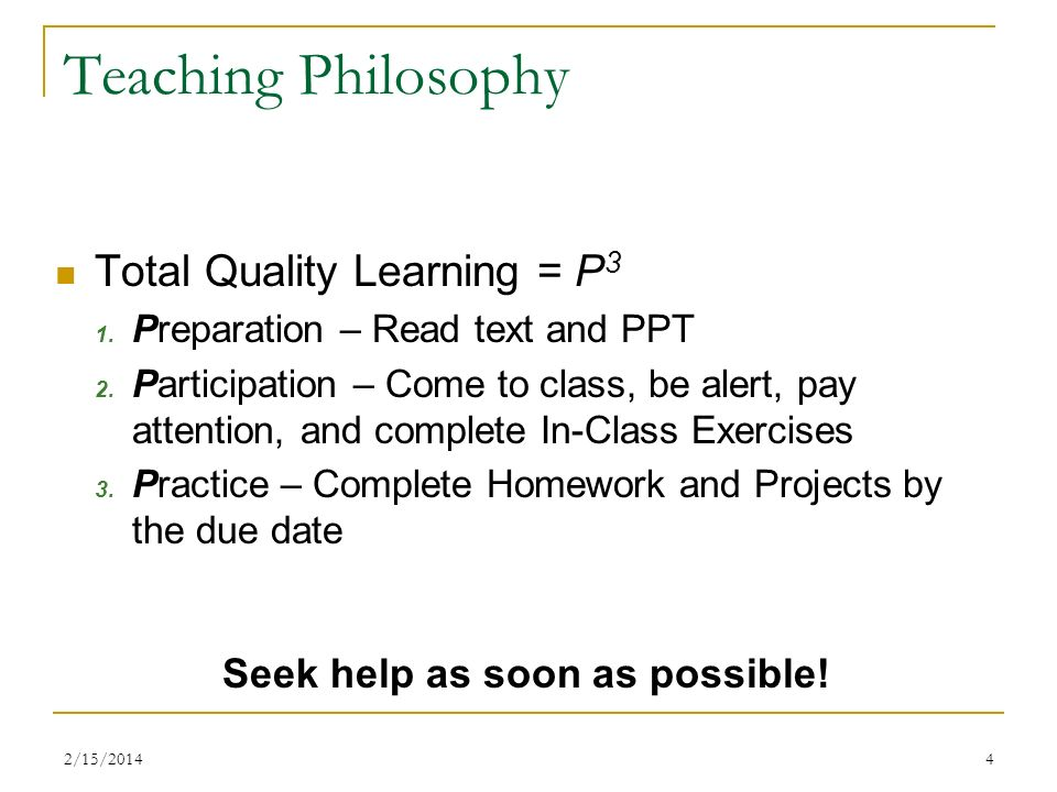 Teaching Philosophy Total Quality Learning = P3