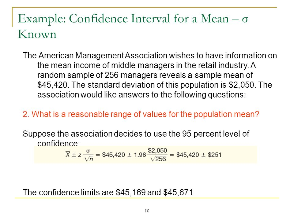Example: Confidence Interval for a Mean – σ Known