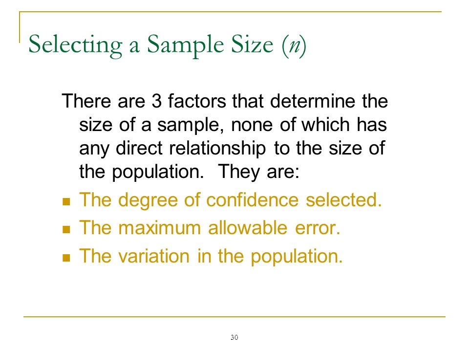 Selecting a Sample Size (n)