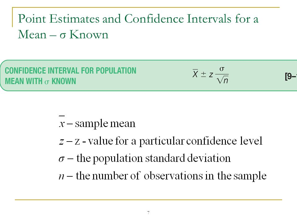 Point Estimates and Confidence Intervals for a Mean – σ Known