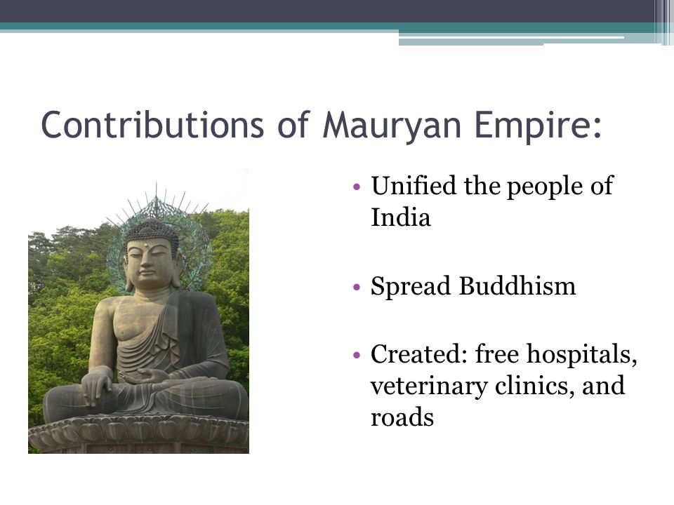 Contributions of Mauryan Empire: