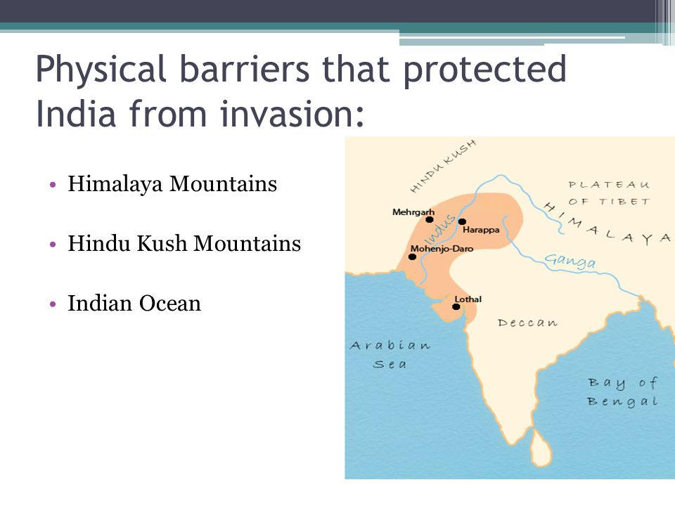 Physical barriers that protected India from invasion: