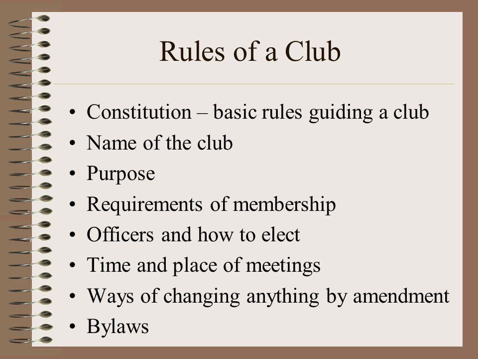Rules of a Club Constitution – basic rules guiding a club