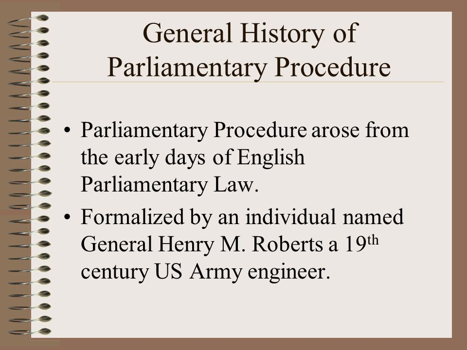 General History of Parliamentary Procedure