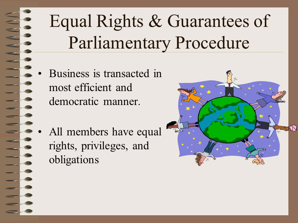 Equal Rights & Guarantees of Parliamentary Procedure