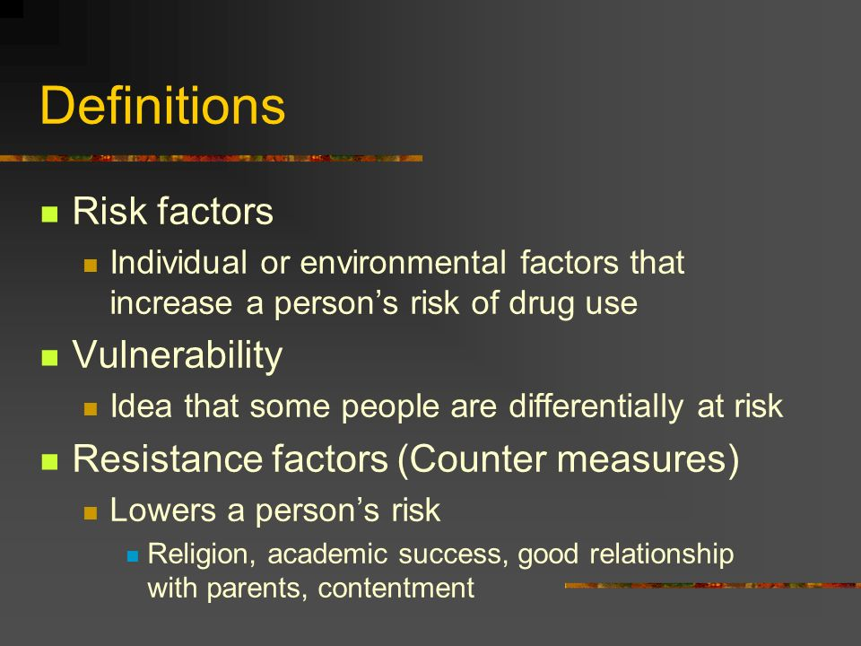 Definitions Risk factors Vulnerability