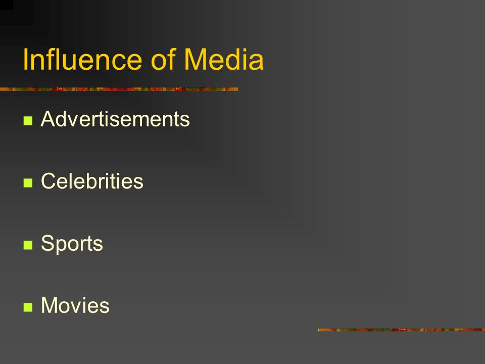 Influence of Media Advertisements Celebrities Sports Movies