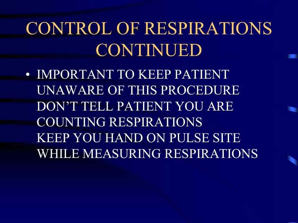 CONTROL OF RESPIRATIONS CONTINUED