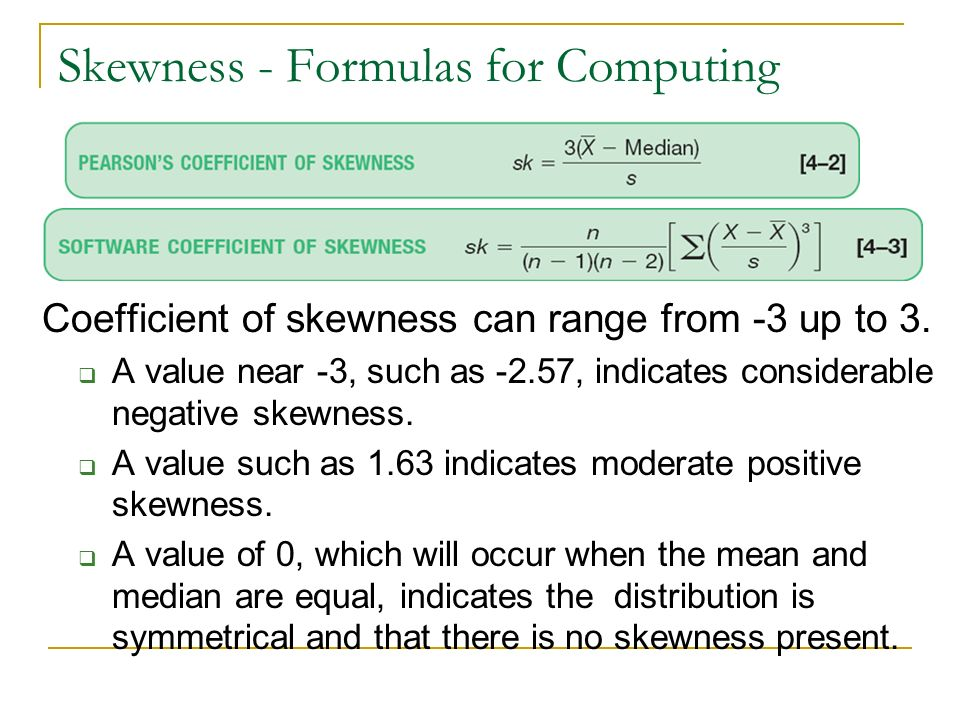 Skewness - Formulas for Computing