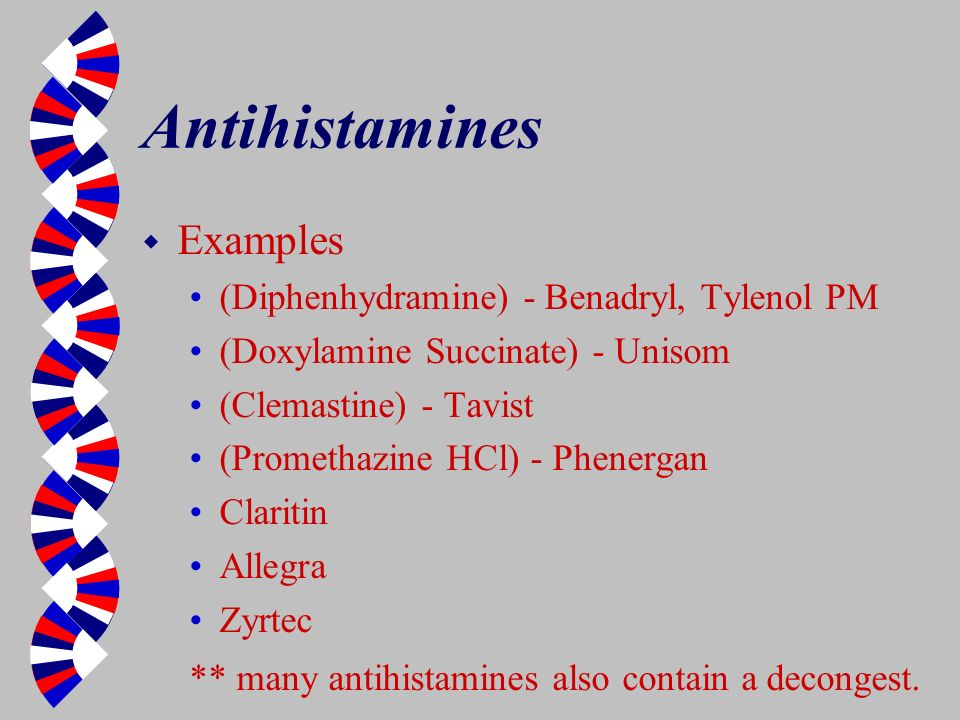 Antihistamines Examples (Diphenhydramine) - Benadryl, Tylenol PM