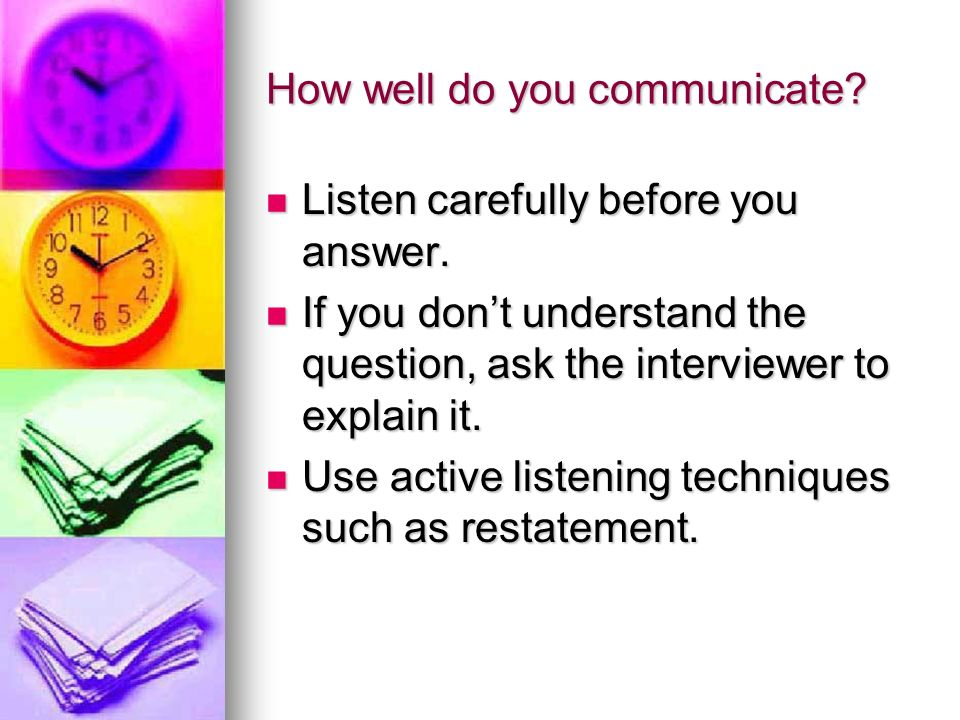 How well do you communicate