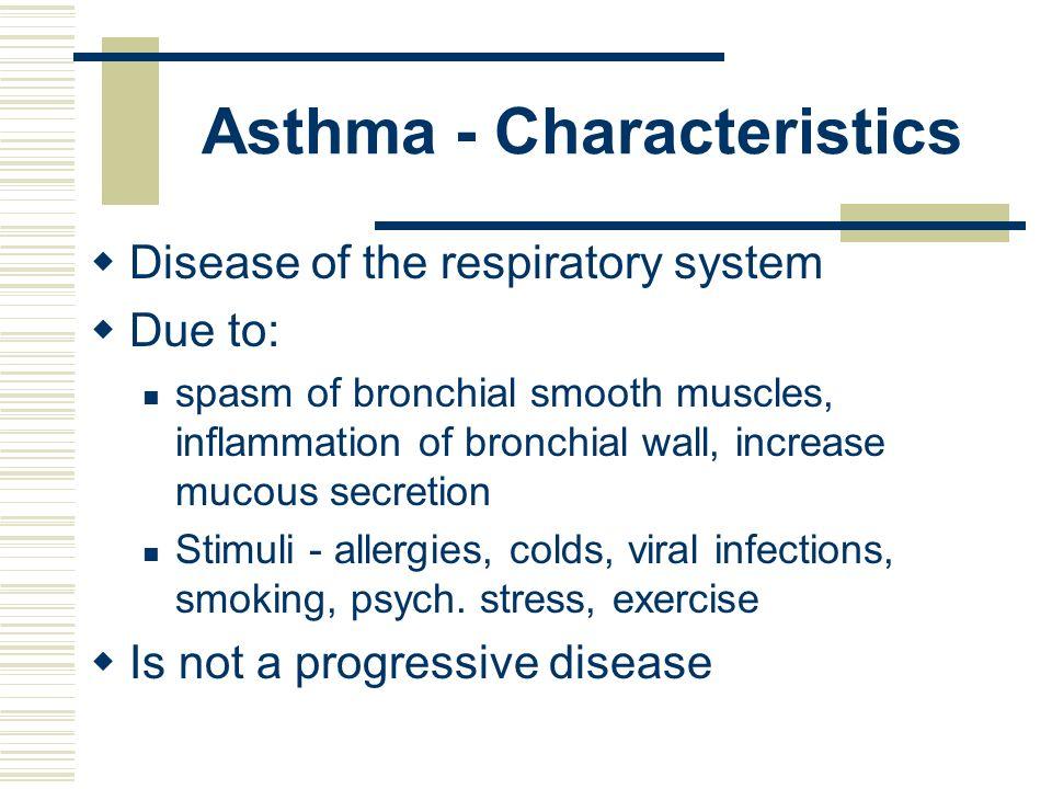 Asthma - Characteristics
