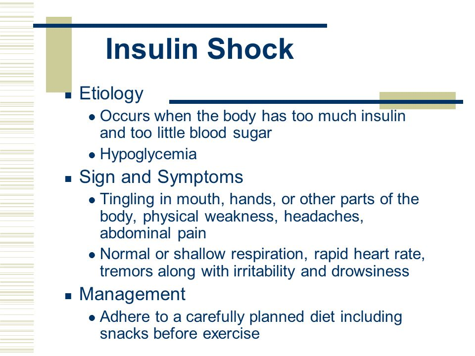Insulin Shock Etiology Sign and Symptoms Management