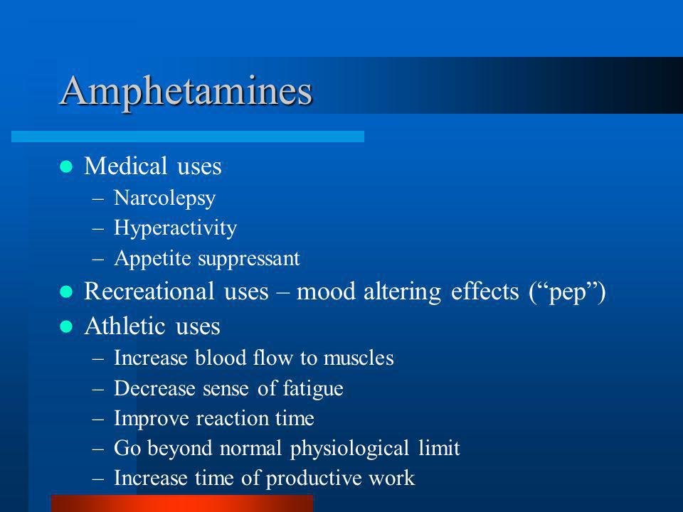 Amphetamines Medical uses