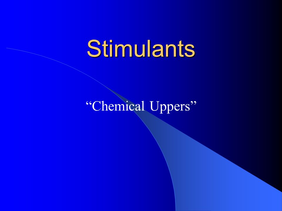 Stimulants Chemical Uppers