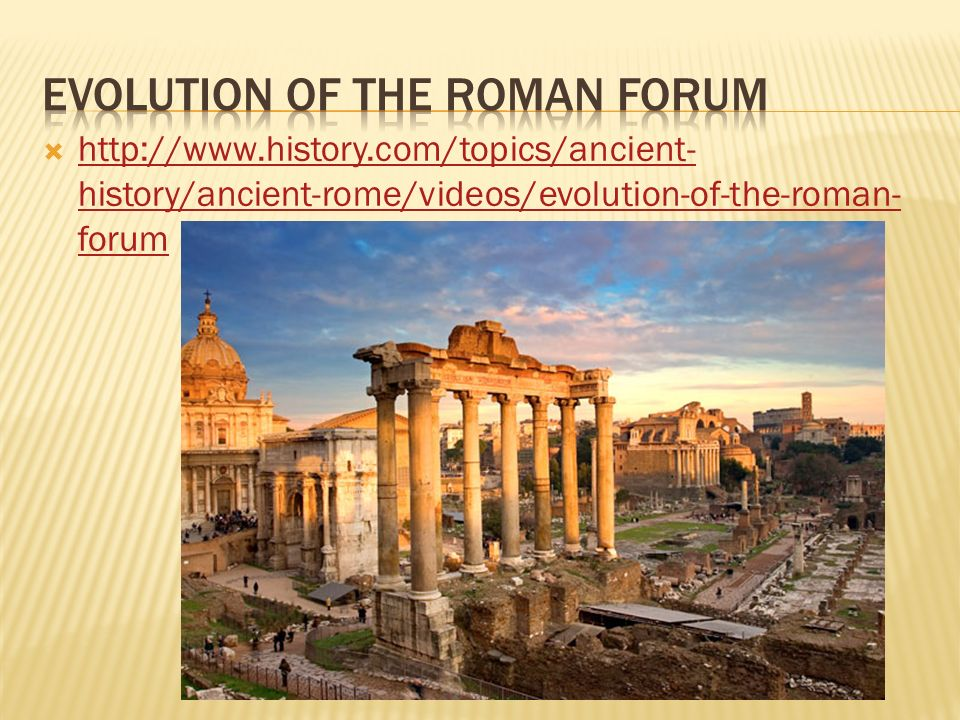EVOLUTION OF THE ROMAN FORUM