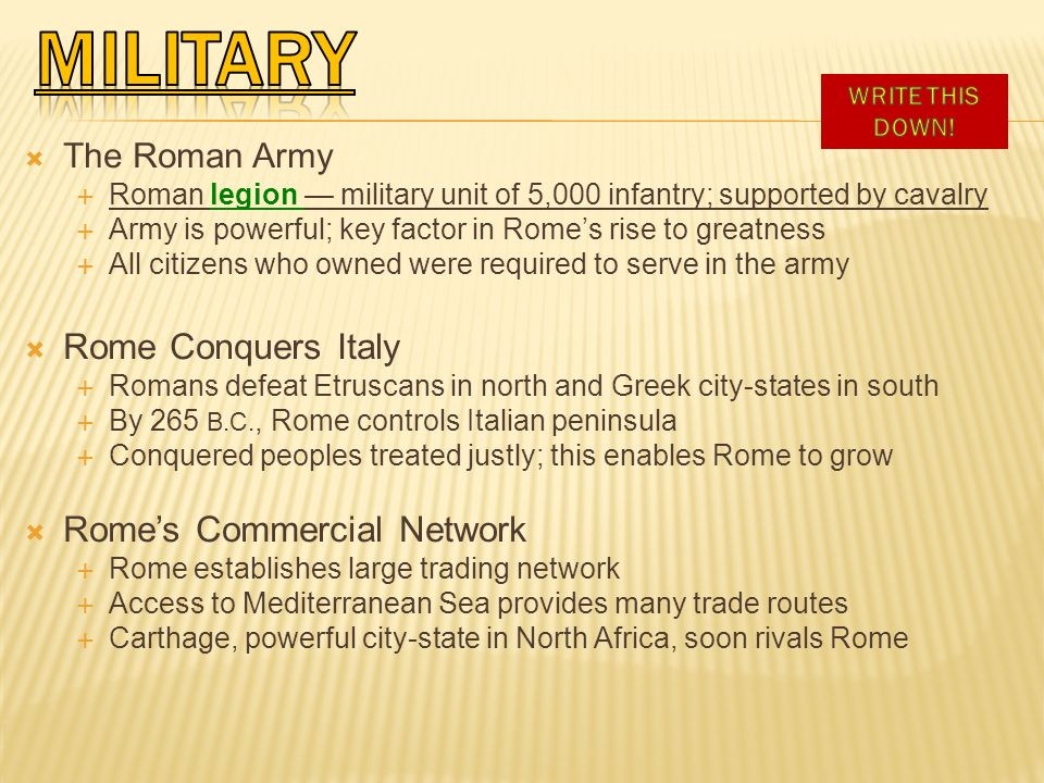 MILITARY Rome Conquers Italy Rome's Commercial Network The Roman Army