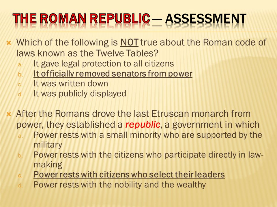 THE ROMAN REPUBLIC — Assessment