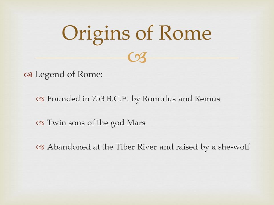 Origins of Rome Legend of Rome: