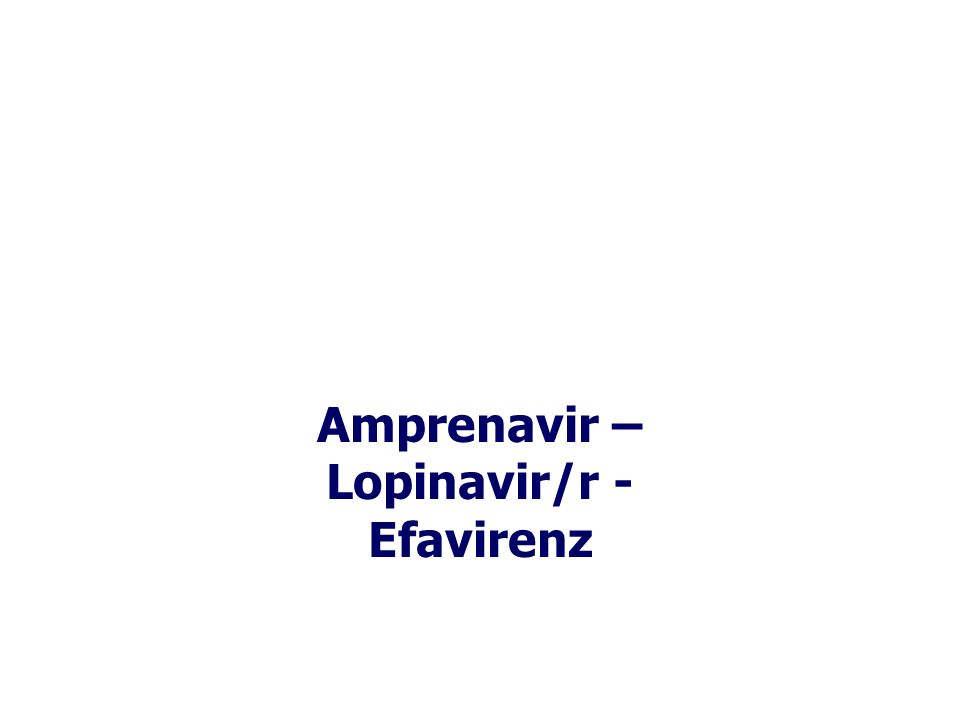 Amprenavir – Lopinavir/r - Efavirenz