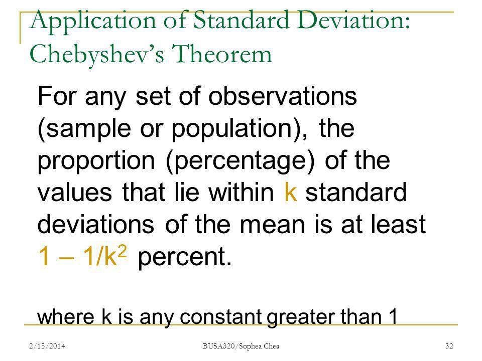 Application of Standard Deviation: Chebyshev's Theorem