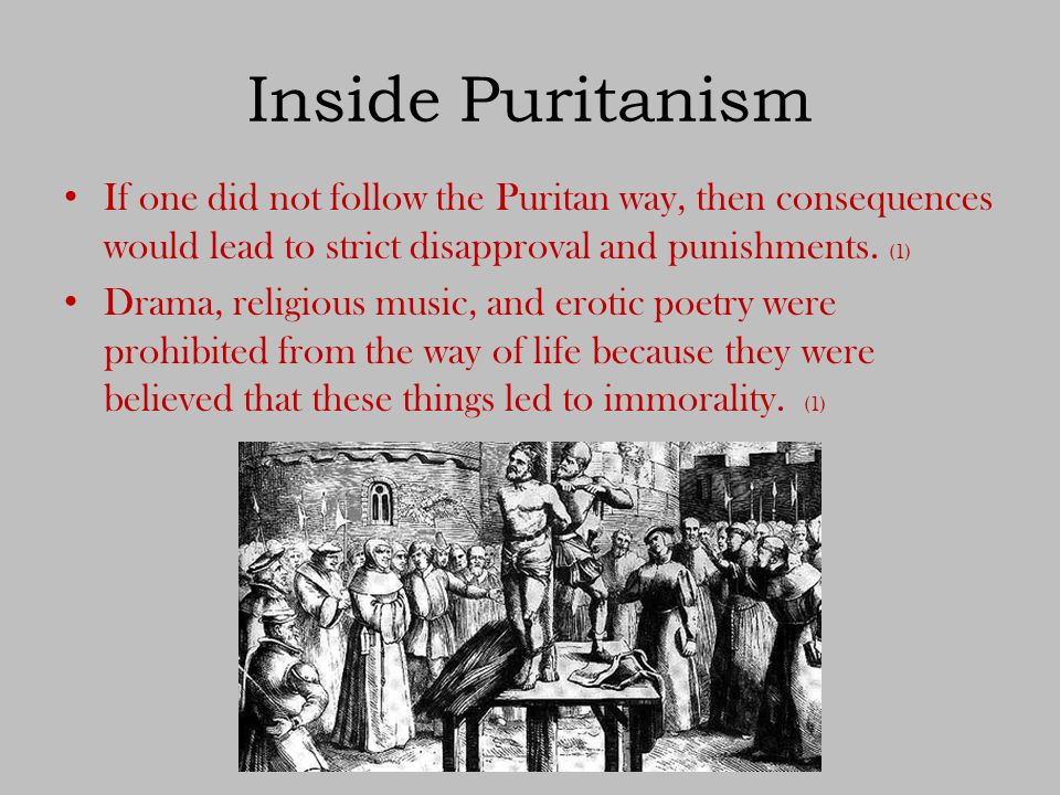 puritan way of life essay History: american term papers  (the puritans essay)  the way the puritans came up to deal with the temptations of money was called ideal moderation.