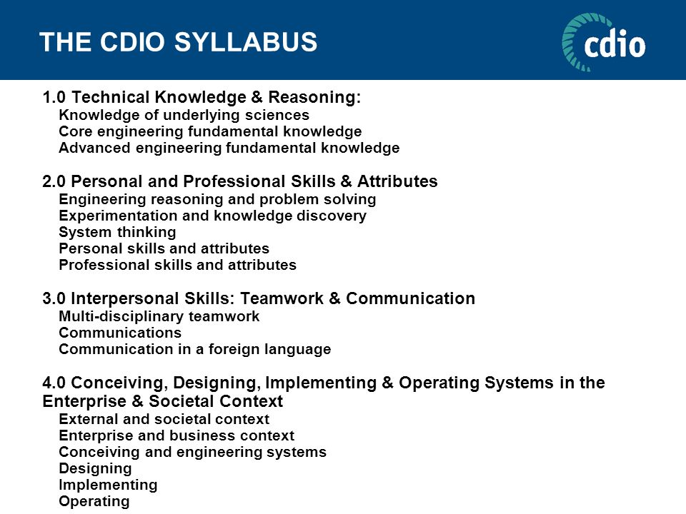 THE CDIO SYLLABUS 1.0 Technical Knowledge & Reasoning: