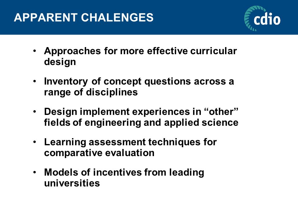 APPARENT CHALENGES Approaches for more effective curricular design