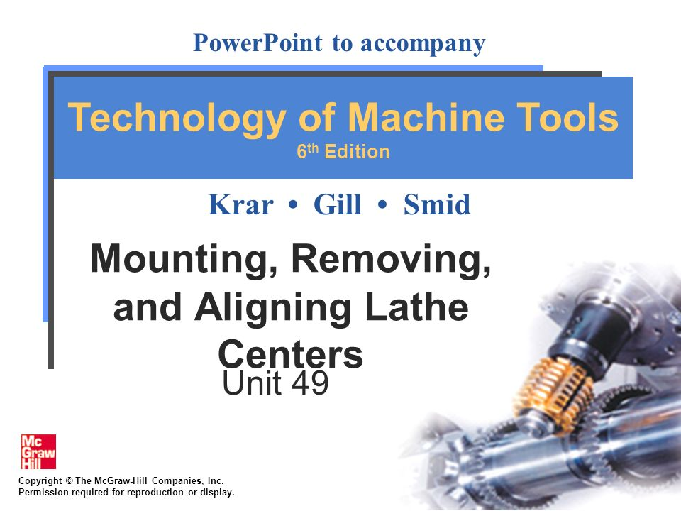 Mounting, Removing, and Aligning Lathe Centers