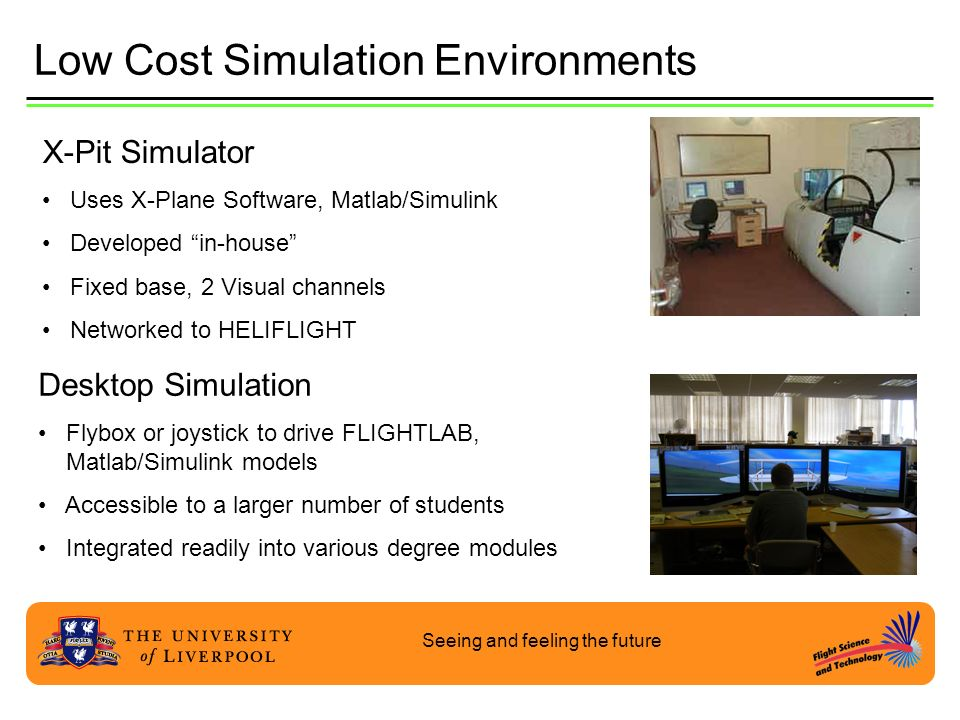 Low Cost Simulation Environments