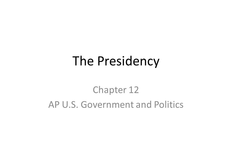 Chapter 12 AP U S Government And Politics