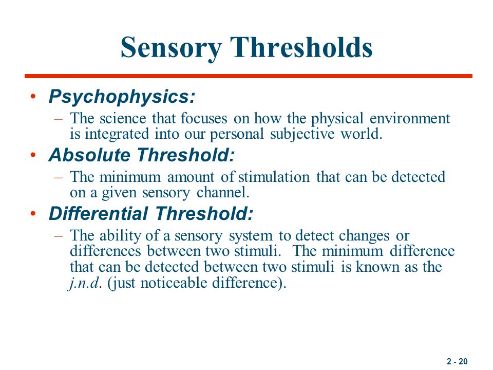 absolute threshold and differential threshold essay More essay examples on eye rubric an absolute threshold is the smallest detectable level of a stimulus for example, in an experiment on sound detection, researchers may present a sound that has different volume levels.