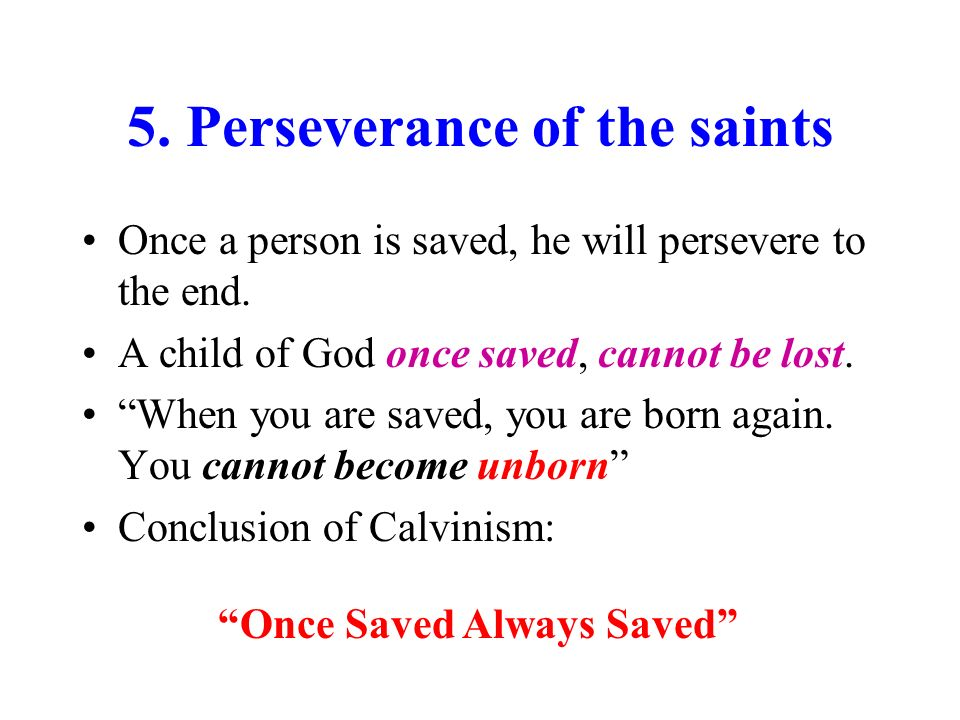 5. Perseverance of the saints