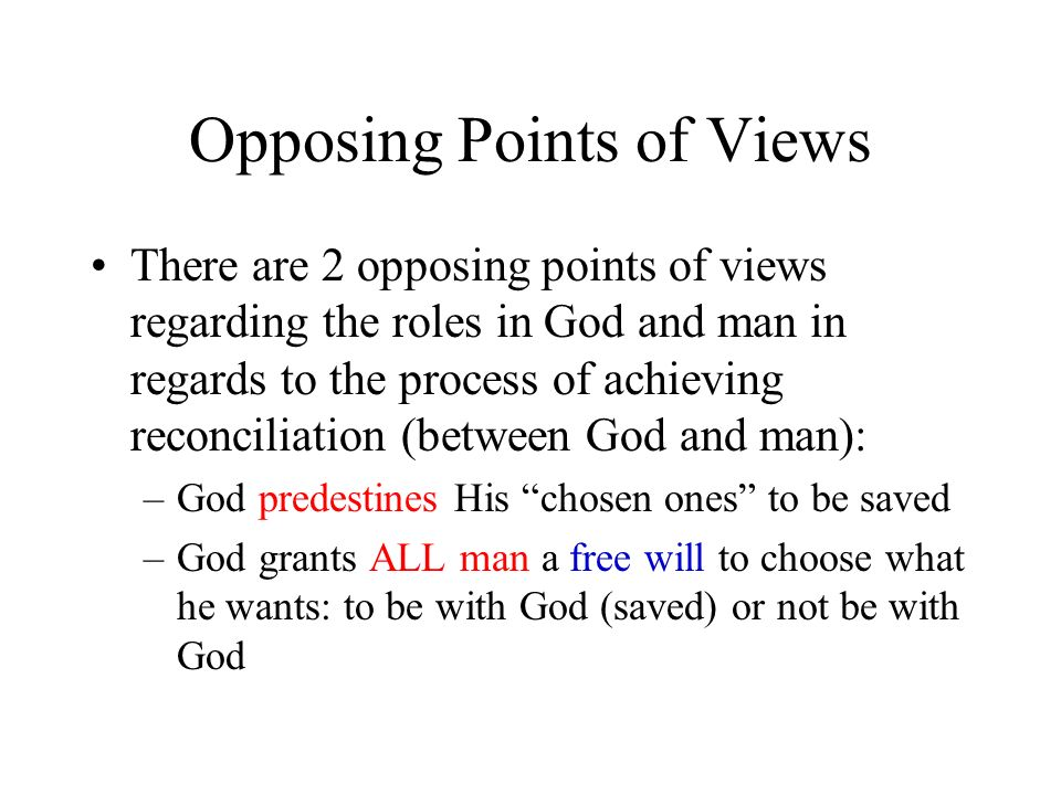 Opposing Points of Views