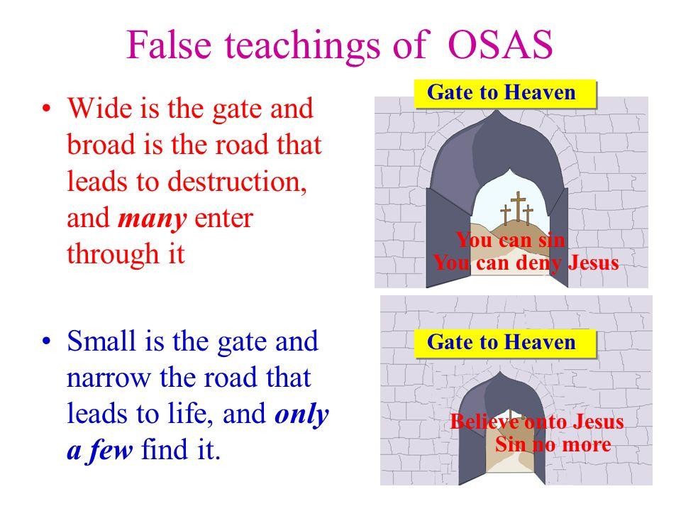 False teachings of OSAS