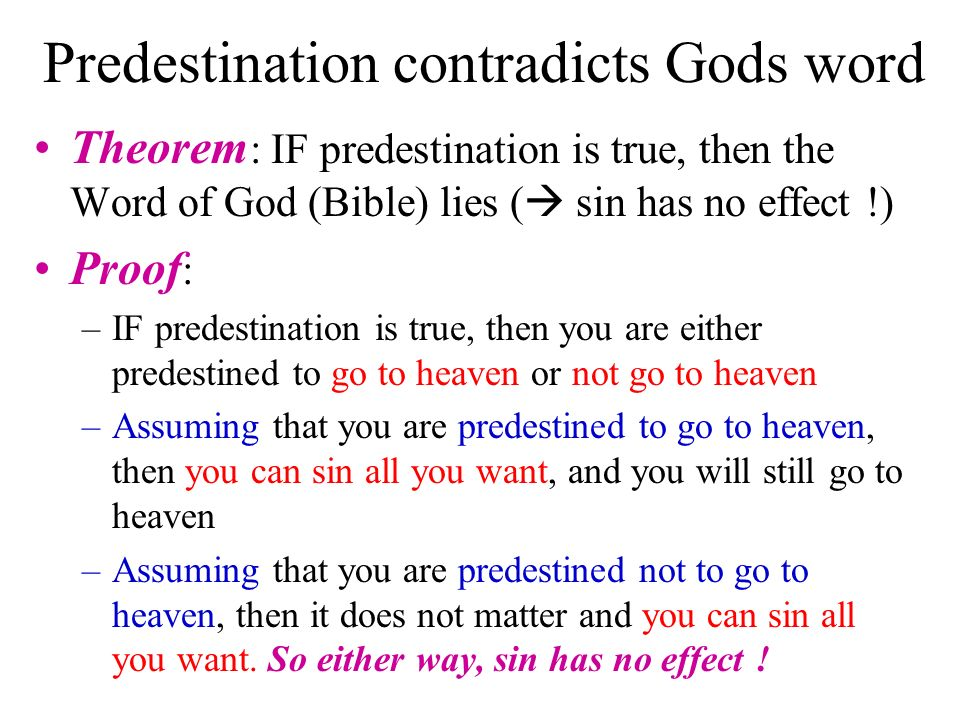 Predestination contradicts Gods word