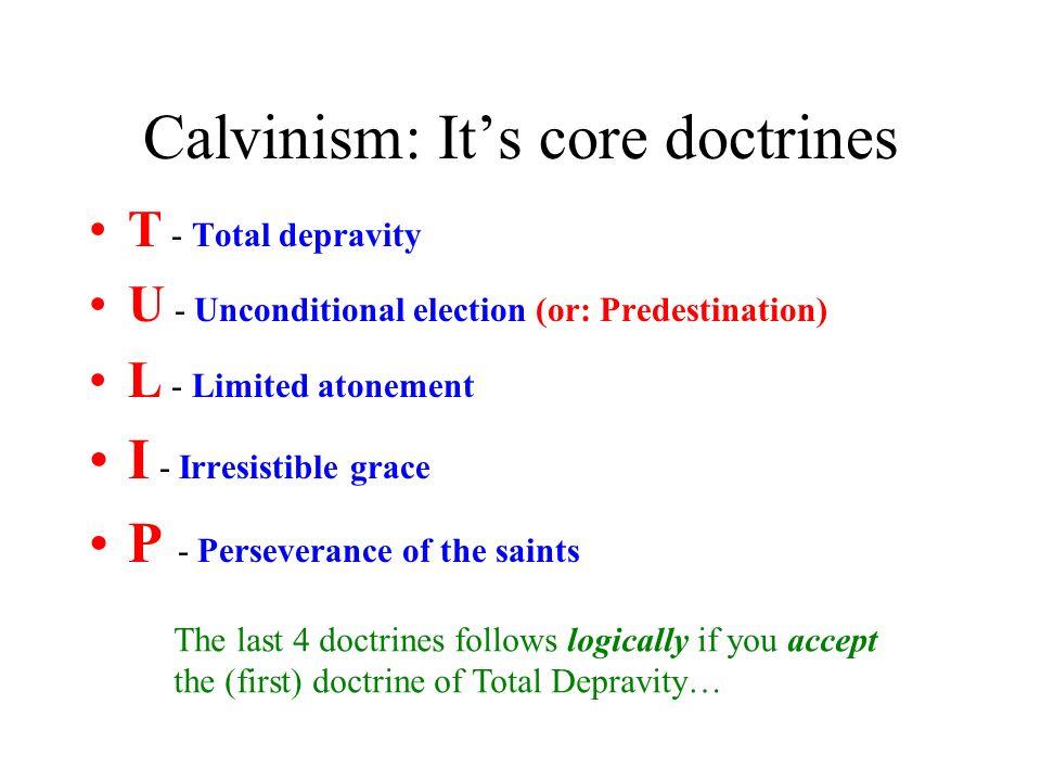 Calvinism: It's core doctrines