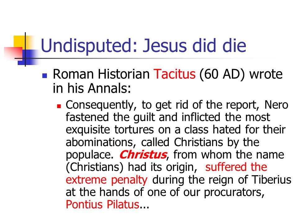 Undisputed: Jesus did die