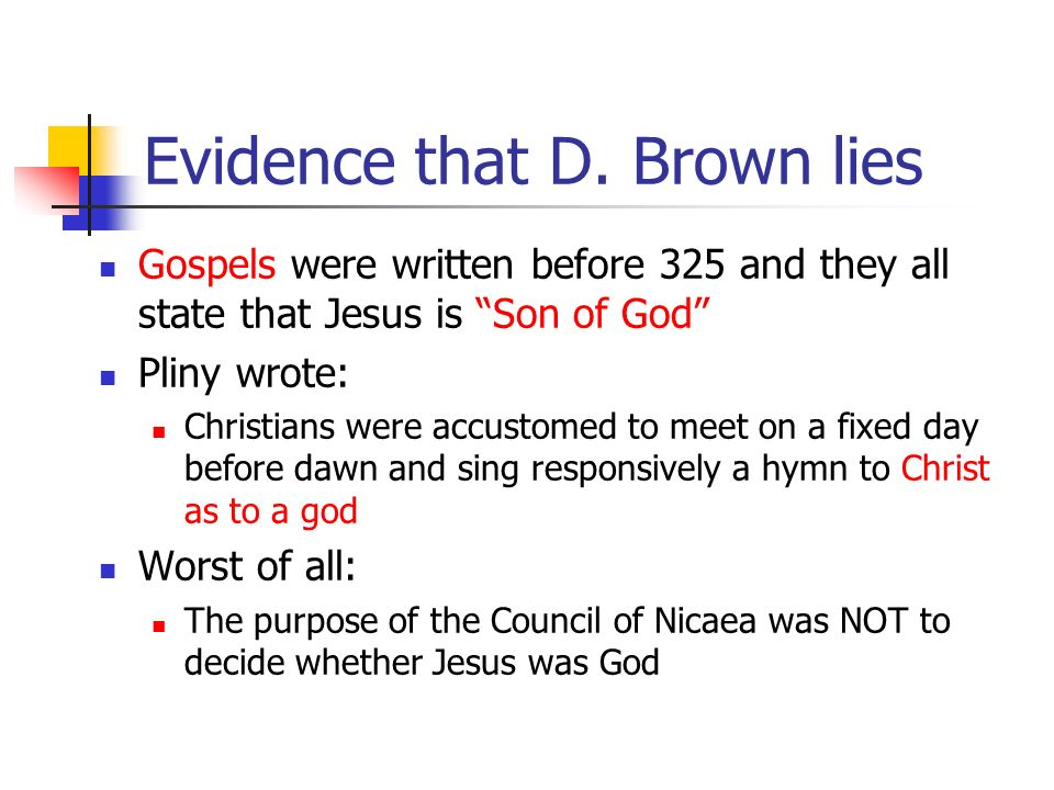 Evidence that D. Brown lies