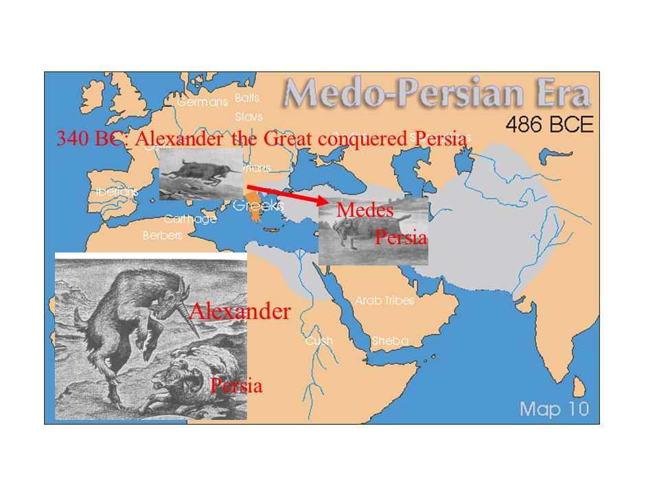Alexander 340 BC: Alexander the Great conquered Persia Medes Persia