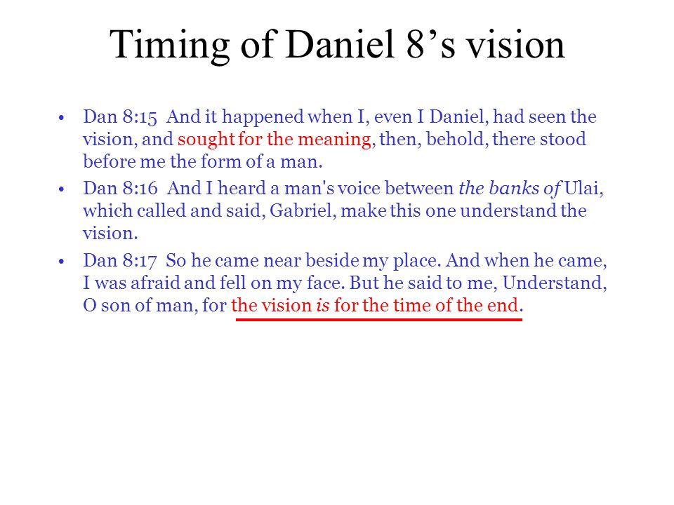Timing of Daniel 8's vision