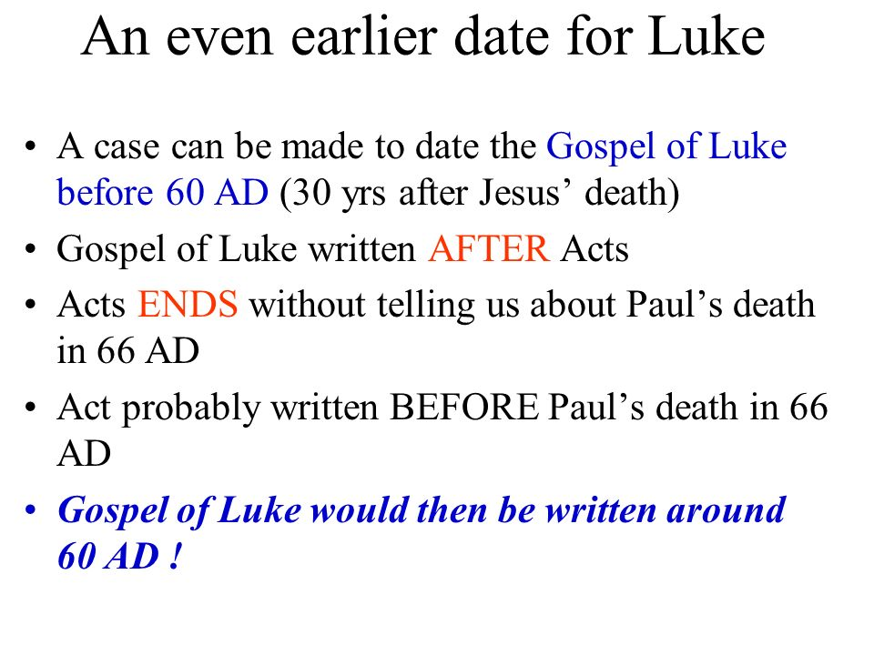 An even earlier date for Luke