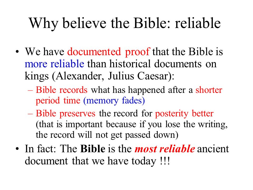Why believe the Bible: reliable