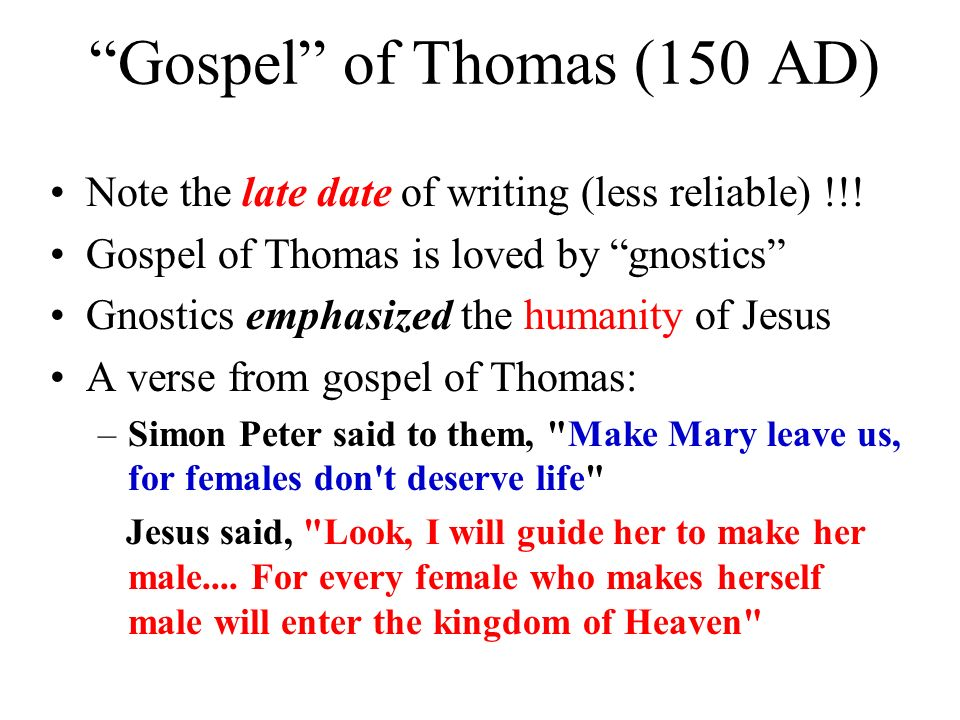 Gospel of Thomas (150 AD)