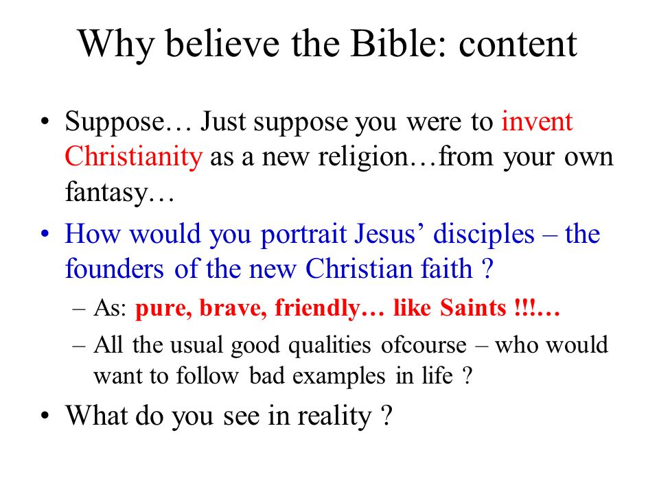 Why believe the Bible: content