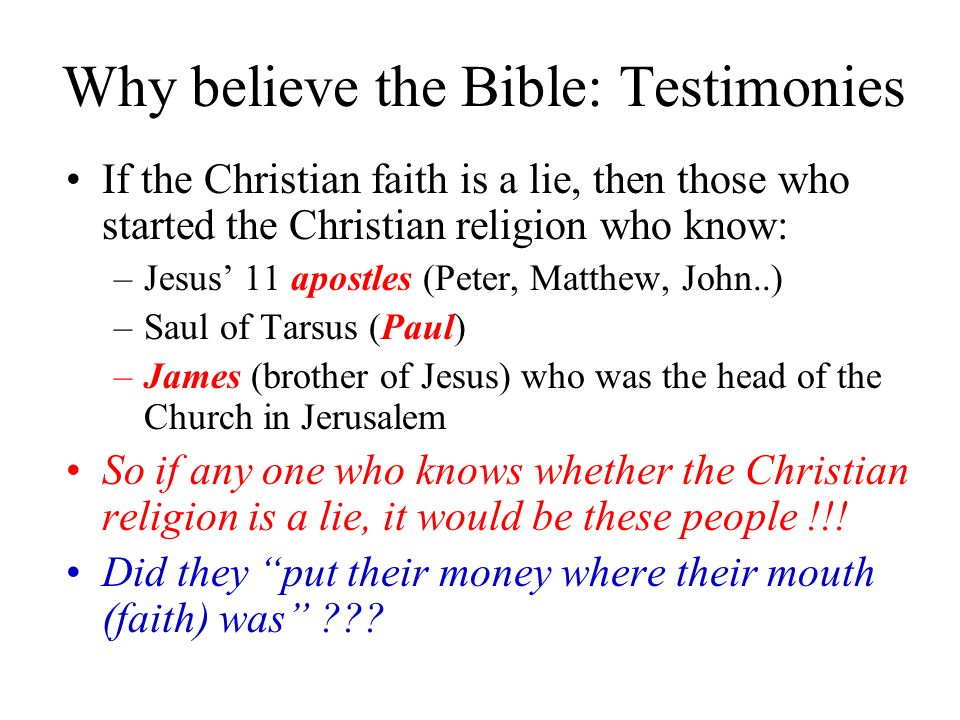 Why believe the Bible: Testimonies