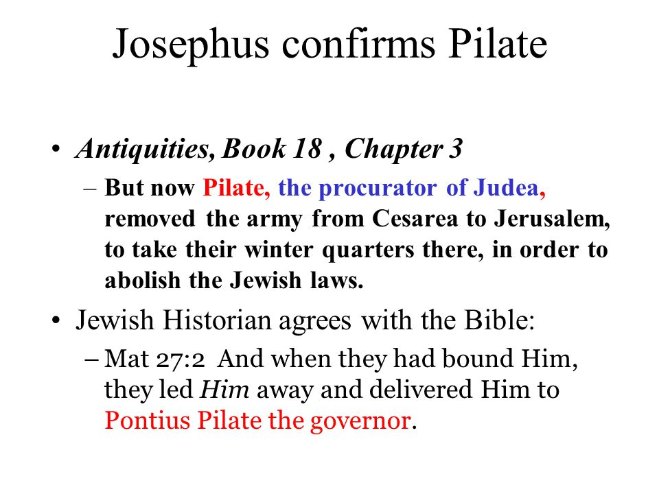 Josephus confirms Pilate