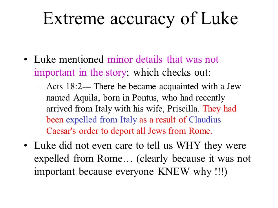 Extreme accuracy of Luke