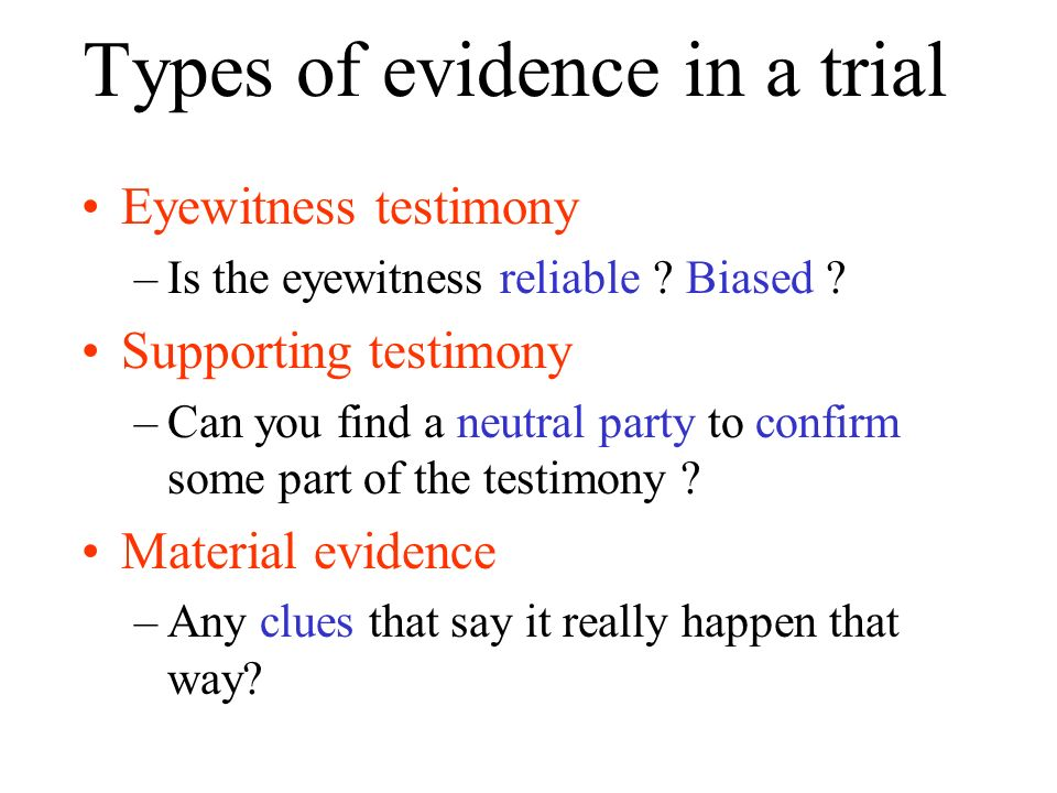 Types of evidence in a trial